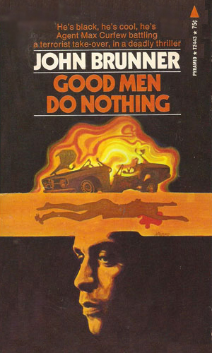 Good Men Do Nothing