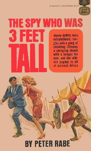 The Spy Was Three Feet Tall