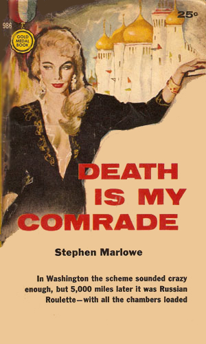 Death Is My Comrade