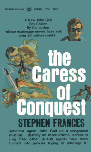 The Caress Of Conquest