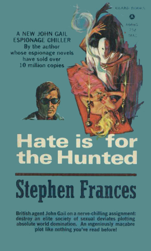 Hate Is For The Hunted