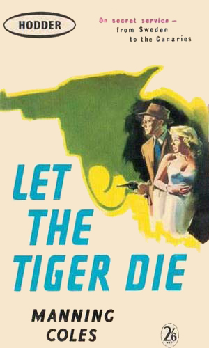 Let The Tiger Die
