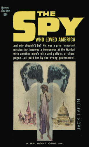 The Spy Who Loved America