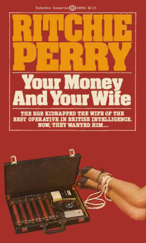 Your Money And Your Wife