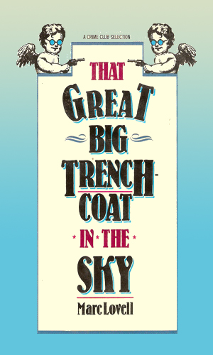 The Great Big Trenchcoat In The Sky
