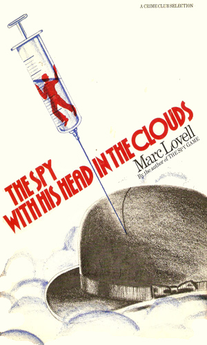 The Spy With His Head In The Clouds