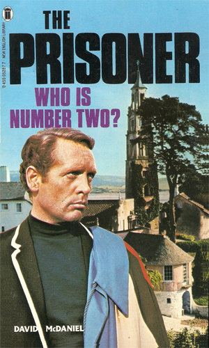 The Prisoner: Who Is Number Two?