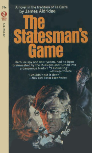 The Statesman's Game