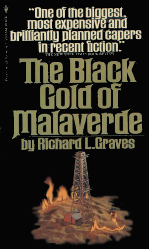 The Black Gold Of Malaverde