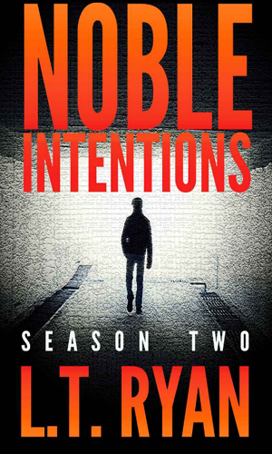Noble Intentions - Season Two