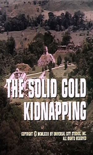 Solid Gold Kidnapping