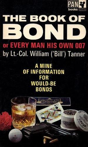 The Book Of Bond - Or Every Man His Own 007