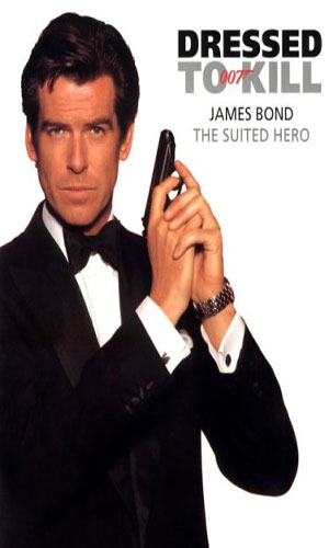 Dressed To Kill: James Bond - The Suited Hero