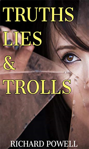 Truth Lies & Trolls