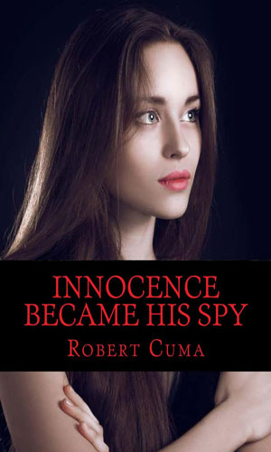 Innocence Became His Spy