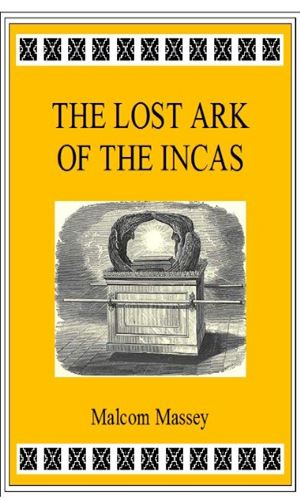 The Lost Ark of the Incas