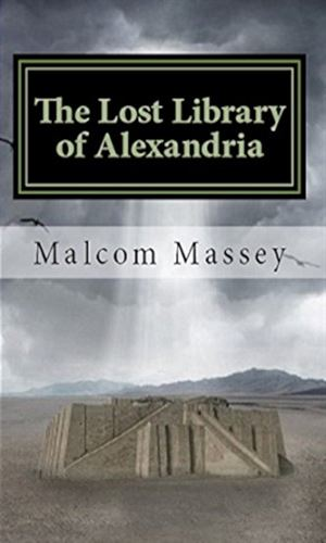 The Lost Library of Alexandria