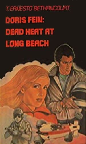 Doris Fein: Dead Heat at Long Beach