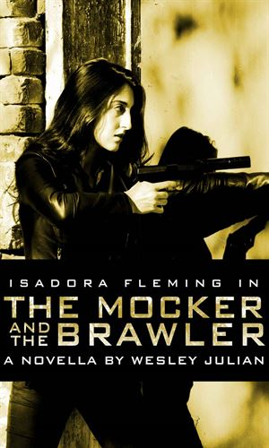 The Mocker and the Brawler