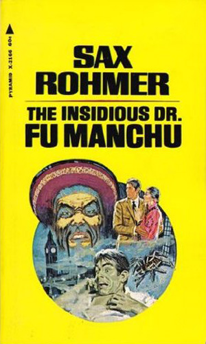 The Insidious Dr. Fu Manchu