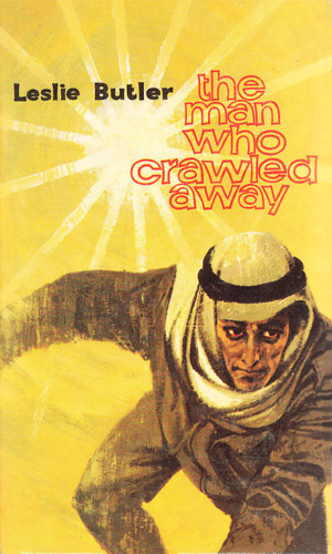 The Man Who Crawled Away