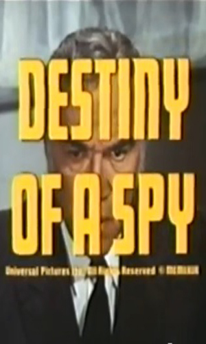 Destiny Of A Spy