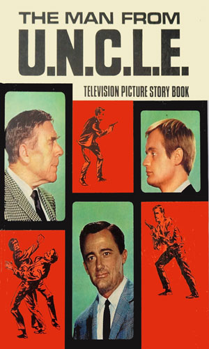 The Man From U.N.C.L.E. Television Picture Story Book 1967