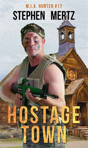 Hostage Town