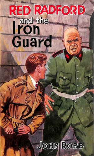 Red Radford and the Iron Guard