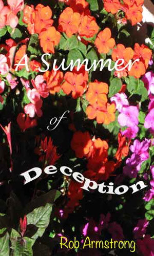 A Summer of Deception