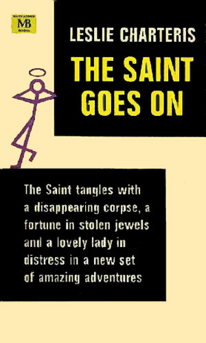 The Saint Goes On