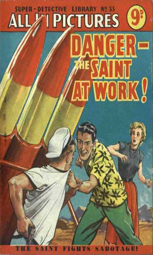 Danger - The Saint At Work