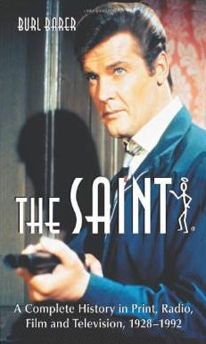 The Saint: A Complete History...