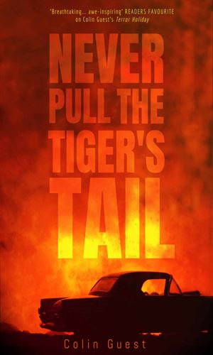 Never Pull The Tiger's Tail
