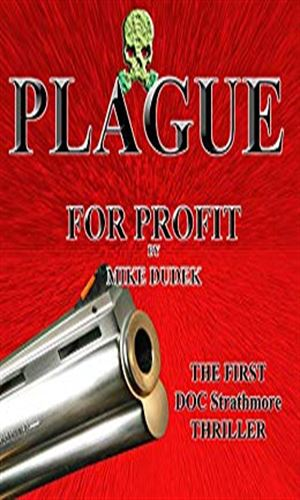 Plague For Profit