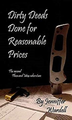 Dirty Deeds Done For Reasonable Prices