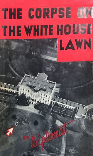 The Corpse on the White House Lawn