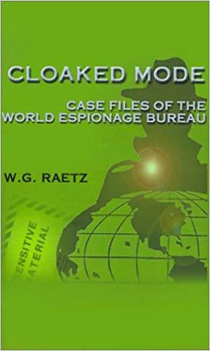 Cloaked Mode: Case Files of the WEB