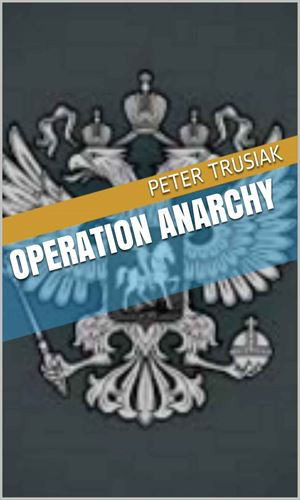 Operation Anarchy