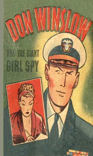 Don Winslow of the Navy and the Giant Girl Spy
