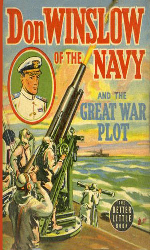 Don Winslow of the Navy and the Great War Plot