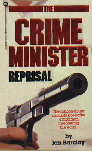 The Crime Minister: Reprisal