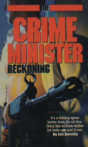The Crime Minister: Reckoning