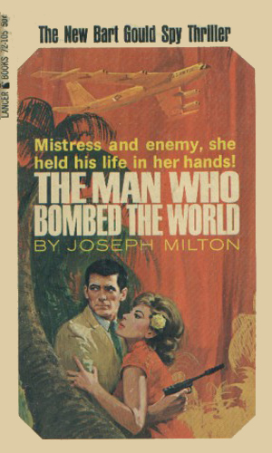 The Man Who Bombed The World