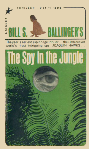 The Spy In The Jungle