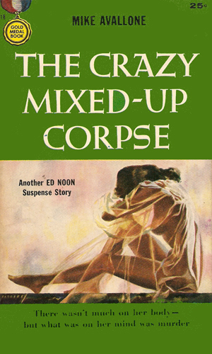 The Crazy Mixed-Up Corpse