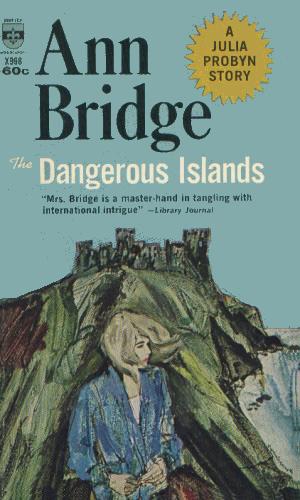 The Dangerous Islands: A Julia Probyn Mystery, Book 4 (The Julia Probyn Mysteries)