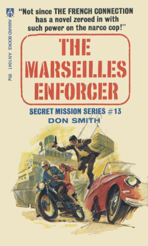 The Marseilles Enforcer
