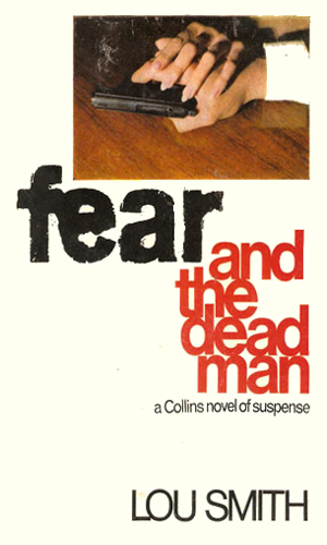 Fear And The Dead Man