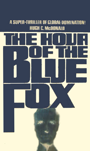 The Hour Of The Blue Fox